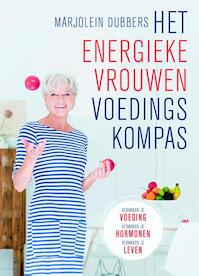 Het energieke vrouwen voedingskompas - Marjolein Dubbers (ISBN 9789021563732)
