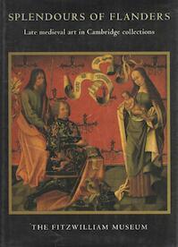 Splendours of Flanders - Alain Arnould, Jean Michel Massing, Fitzwilliam Museum (ISBN 9780521446921)