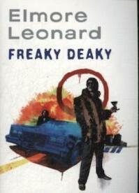 Freaky Deaky - Elmore Leonard (ISBN 9781407229706)