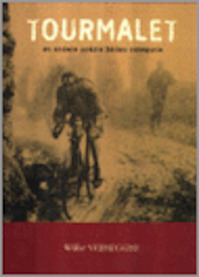 Tourmalet en andere wielerpoezie - W. Verhegghe (ISBN 9789074128711)