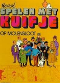 Spelen met kuifje op molensloot - Herge (ISBN 9789030325277)