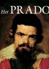 Het Prado - Alessandro Bettagno, José María Luzón Nogué, Pieter Denys, Artescriptum (ISBN 9789061533696)