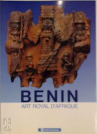 Bénin, art royal d'Afrique - Armand Duchâteau, Museum für Völkerkunde (austria) (ISBN 9782871931195)