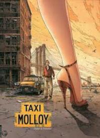 Taxi Molloy - Alexis Chabert, François Dimberton, Cyril St Blancat (ISBN 9789085520856)