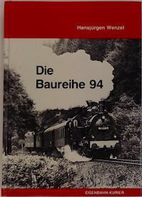 Die Baureihe 94 - Hans-Jürgen Wenzel (ISBN 3882551941)