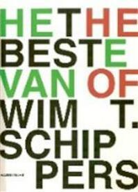 Het beste van Wim T. Schippers - Harry Ruhé, Centraal Museum Amp, (utrecht, Amp, Netherlands) (ISBN 9789073285446)