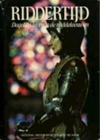 Riddertijd - Melville Bell Grosvenor, Kenneth M. Setton, Franc Shor, W.R. Wybrands Marcussen, Merle Severy, N. Brink-wessels (ISBN 9789022831342)