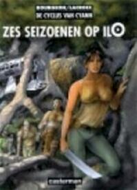 Zes seizoenen op Ilo - Bourgeon (ISBN 9789030385844)