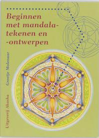 Beginnen met mandala-tekenen en -ontwerpen - G. Molenaar (ISBN 9789073798267)