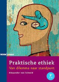 Praktische ethiek - Alexander Von Schmid (ISBN 9789059315716)