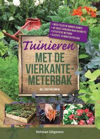 Tuinieren met de vierkantemeterbak - Mel Bartholomew (ISBN 9789048309412)