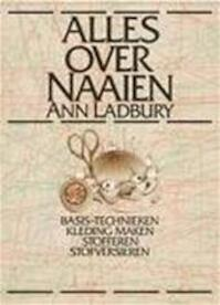 Alles over Naaien - Ann Ladbury (ISBN 9789027489821)