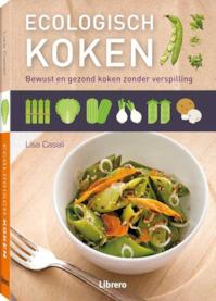 Ecologisch koken - Lisa Casali (ISBN 9789089984784)