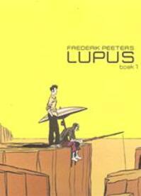 Lupus - Frederik Peeters (ISBN 9789077331606)