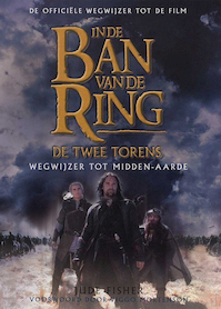 In de ban van de ring - De Twee Torens - Jude Fisher (ISBN 9789022533789)