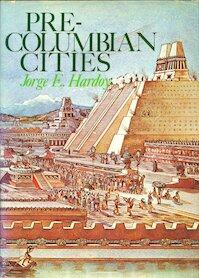 Pre-Columbian cities - Jorge E. Hardoy (ISBN 9780047220012)