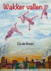 Wakker vallen - Els de Groen (ISBN 9789062659975)