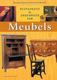 Restauratie en onderhoud van MEUBELS - Jacques Bonnery, Christiane Neuville (ISBN 9789058772213)