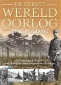 De eerste wereldoorlog dag na dag - I. Westwell (ISBN 9789024376261)