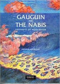 Gauguin and the Nabis - Arthur Ellridge (ISBN 9782879390802)