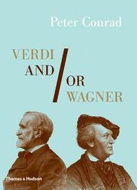 Verdi And/Or Wagner - Peter Conrad (ISBN 9780500515938)