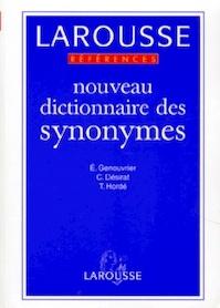 Larousse Nouveau Dictionnaire Des Synonyms - Émile Genouvrier, Claude Désirat, Tristan Hordé (ISBN 9782037102292)