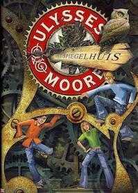 Ulysses moore (03): spiegelhuis - P. Baccalario (ISBN 9789054614081)
