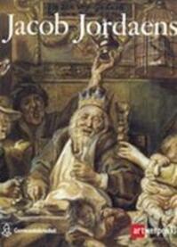 Jacob Jordaens, 1593-1678 - Roger-Adolf D'hulst, Nora De Poorter, Marc Vandenven, Musée royal des beaux-arts (Anvers Belgique) (ISBN 9789050661195)