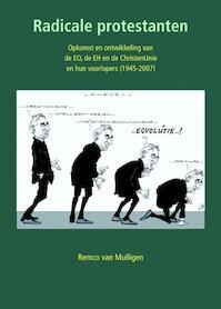 Radicale protestanten - Remco van Mulligen (ISBN 9789058818164)
