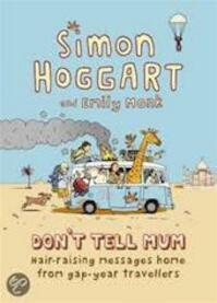 Don't Tell Mum - Simon Hoggart, Emily Monk (ISBN 9781843545392)