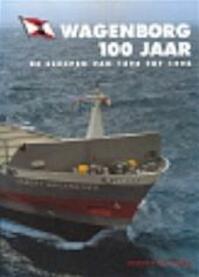 Wagenborg 100 jaar - Gerrit de Boer (ISBN 9789060130766)