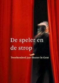 De speler en de strop - J. Van Schoor, P. Allegaert (ISBN 9789053495537)