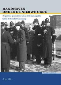 Handhaven onder de Nieuwe Orde - F. van Riet (ISBN 9789059941939)