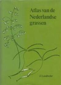 Atlas van de Nederlandse grassen - J. Landwehr (ISBN 9789003932402)