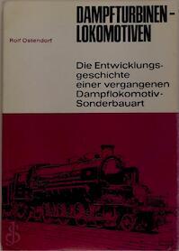 Dampfturbinen-Lokomotiven - Rolf Ostendorf (ISBN 3440035972)