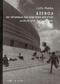 Lisboa, em vésperas do terceiro milénio - Luís Pavão (ISBN 9789723707106)