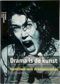 Drama is de kunst - Lidwine Janssens (ISBN 9789064035210)