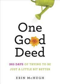 One Good Deed - Erin McHugh (ISBN 9781419704178)
