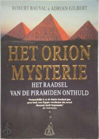 Het Orion mysterie - R. Bauval, Amp, A. Gilbert (ISBN 9789026961304)