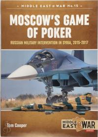 Moscow's Game of Poker - Tom Cooper (ISBN 9781912390373)