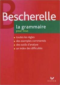 Bescherelle, la grammaire pour tous - Bescherelle (ISBN 9782218922640)