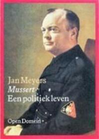 Mussert, een politiek leven - Jan Meyers (ISBN 9789029531139)