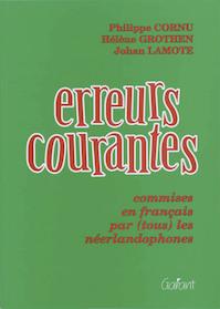 Erreurs courantes - P. Cornu, H. Grothen, J. Lamote (ISBN 9789053502969)