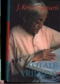 Totale vrijheid - J. Krishnamurti (ISBN 9789069634661)