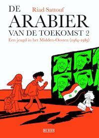 De Arabier van de toekomst 2 - Riad Sattouf (ISBN 9789044535877)