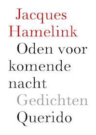 Oden voor komende nacht - Jacques Hamelink (ISBN 9789021403540)