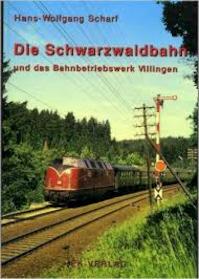 Die Schwarzwaldbahn und das Bahnbetriebswerk Villingen - Unknown (ISBN 9783882557749)