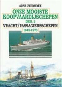 Onze mooiste koopvaardijschepen - A. Zuidhoek (ISBN 9789060135259)