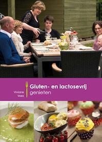 Gluten- en lactosevrij genieten - Viviane Vaes (ISBN 9789082491524)