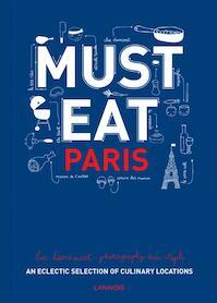 Must eat Paris - Luc Hoornaert, Kris Vlegels (ISBN 9789401434638)